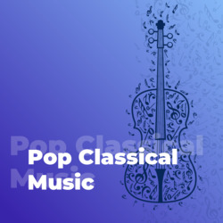 101 Pop Classical Music